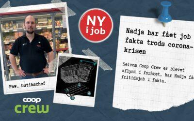 Nadja har fået job i fakta trods corona-krisen